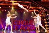 Cirque Le Roux - Acrobatic Aerobatic Dance - The World's Greatest Cabaret
