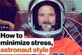 How To Minimize Stress Astronaut Style - Chris Hadfield