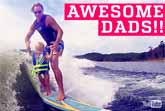 People Are Awesome - Father's Day Edition