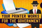 Your Printer Works For The Government